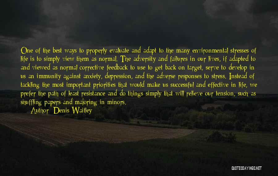 Depression And Stress Quotes By Denis Waitley