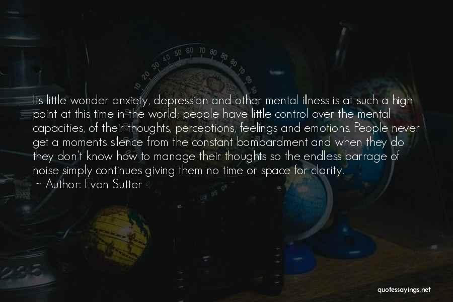 Depression And Stress Quotes By Evan Sutter