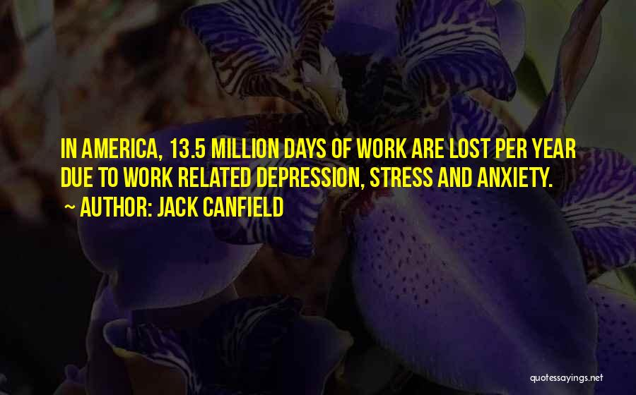 Depression And Stress Quotes By Jack Canfield