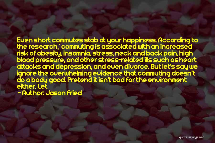 Depression And Stress Quotes By Jason Fried