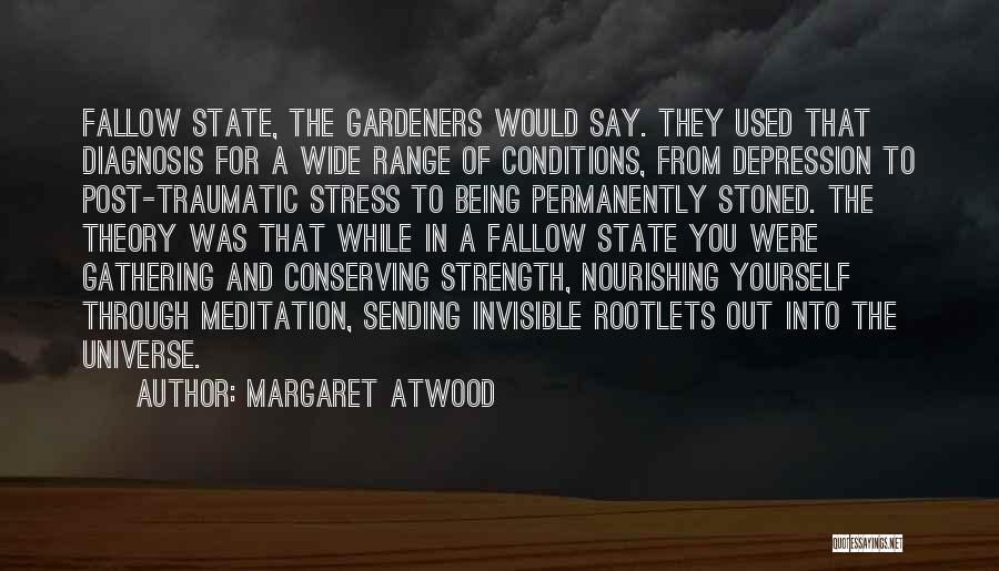 Depression And Stress Quotes By Margaret Atwood