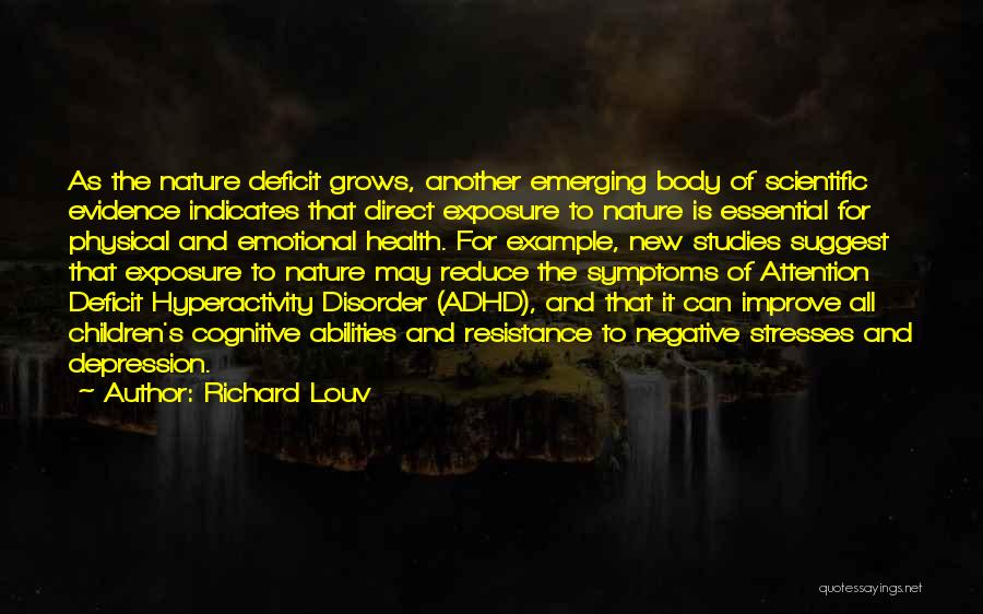 Depression And Stress Quotes By Richard Louv