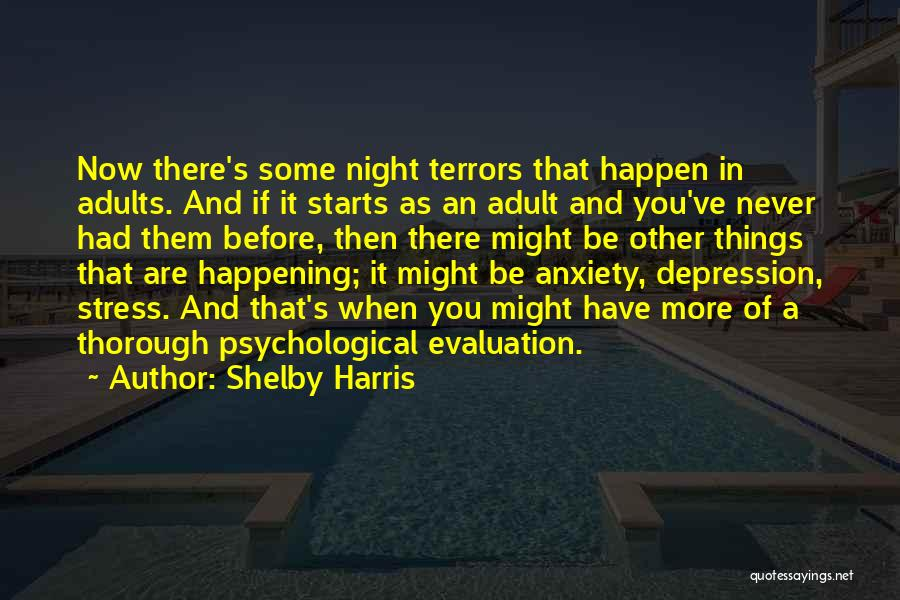 Depression And Stress Quotes By Shelby Harris