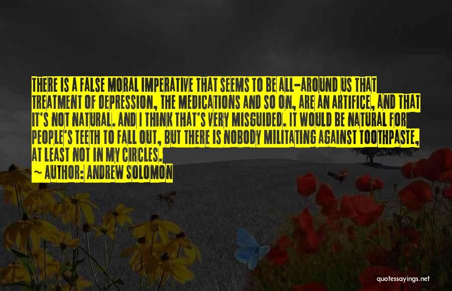 Depression Treatment Quotes By Andrew Solomon