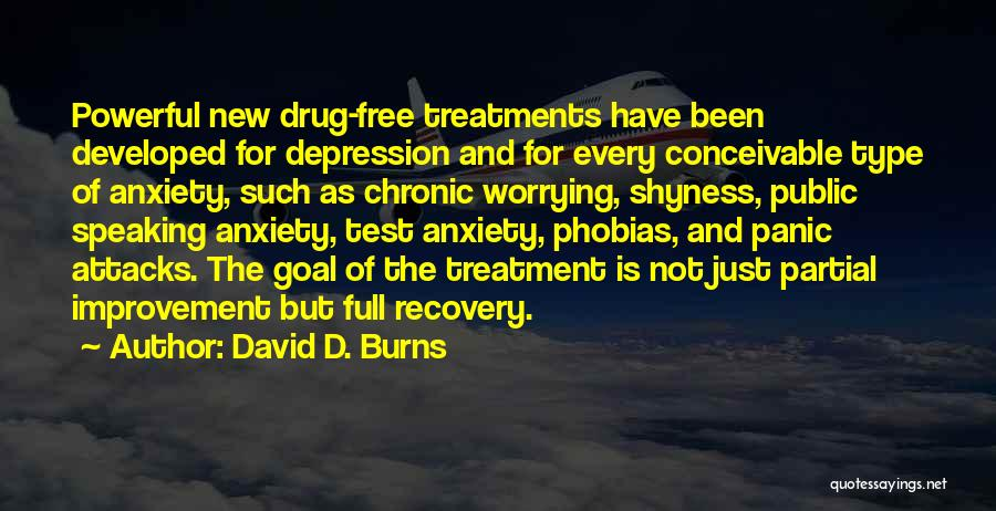 Depression Treatment Quotes By David D. Burns