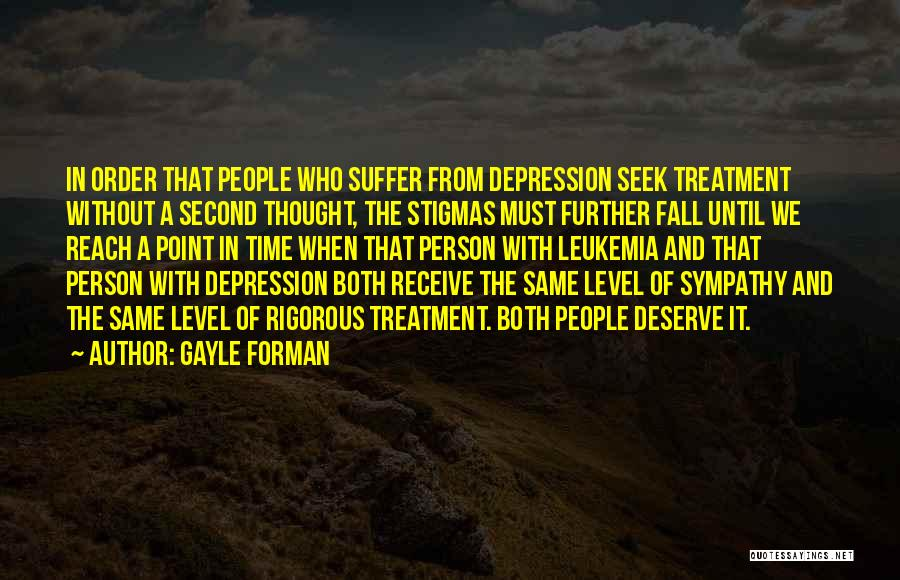 Depression Treatment Quotes By Gayle Forman