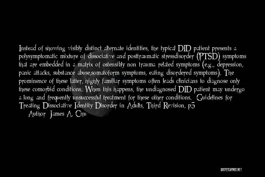 Depression Treatment Quotes By James A. Chu