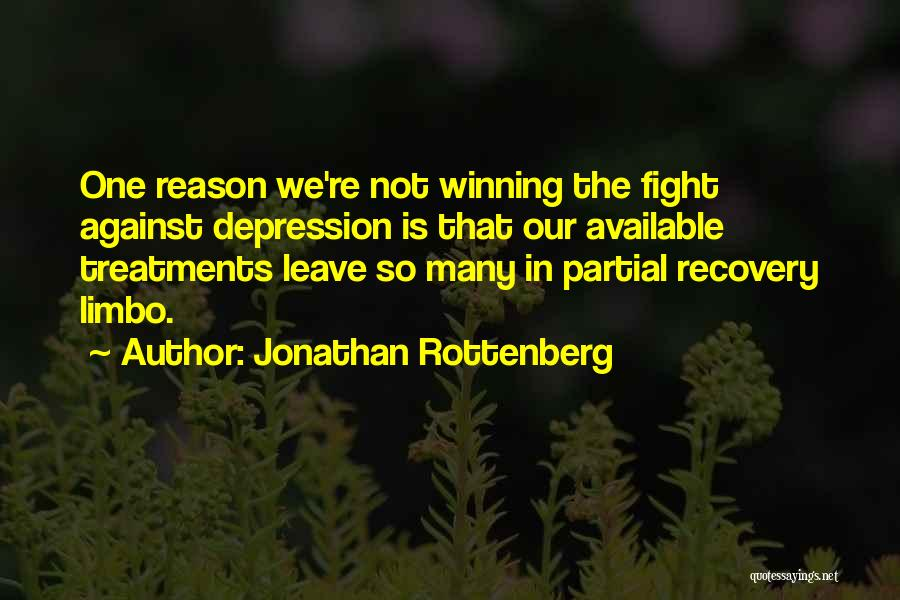 Depression Treatment Quotes By Jonathan Rottenberg