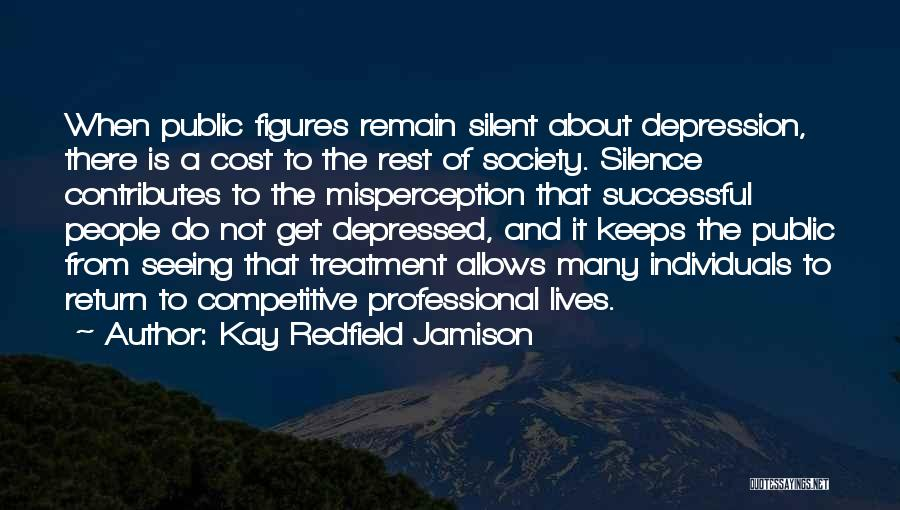Depression Treatment Quotes By Kay Redfield Jamison