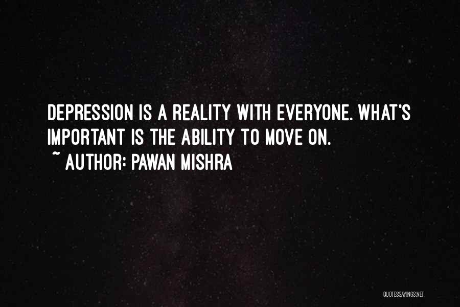 Depression Treatment Quotes By Pawan Mishra