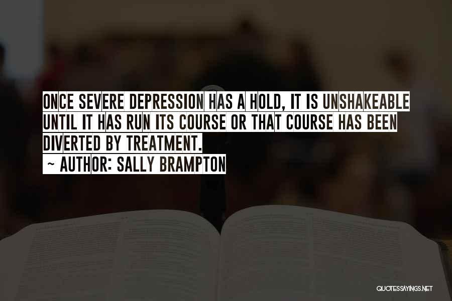 Depression Treatment Quotes By Sally Brampton