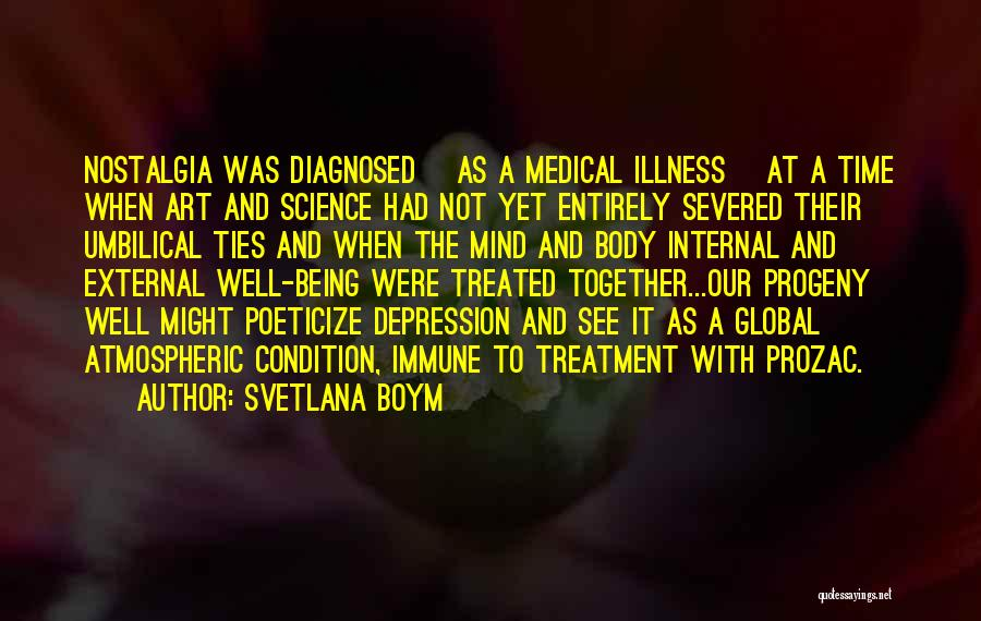 Depression Treatment Quotes By Svetlana Boym