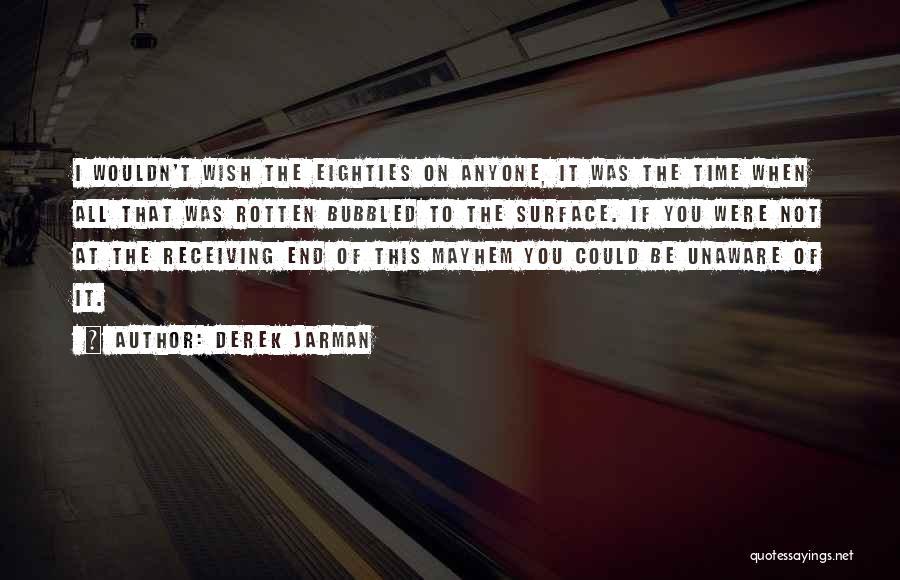 Derek Jarman Quotes 1177200