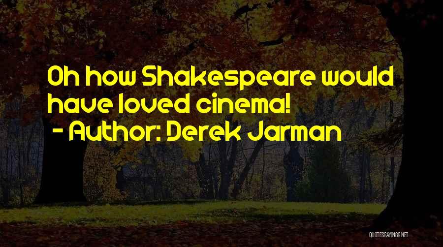 Derek Jarman Quotes 2233659