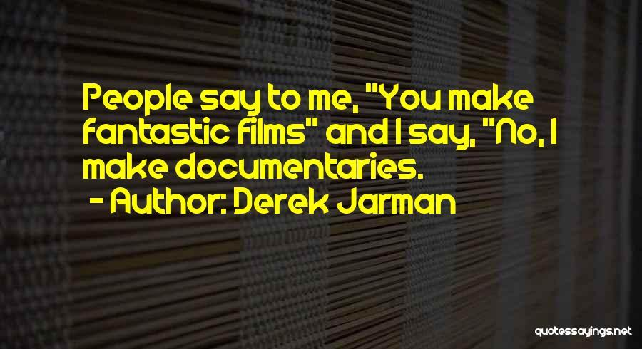 Derek Jarman Quotes 2251079