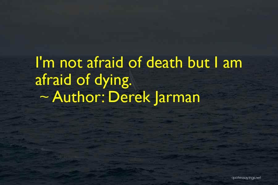 Derek Jarman Quotes 2251393