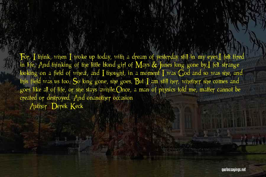 Derek Keck Quotes 210844