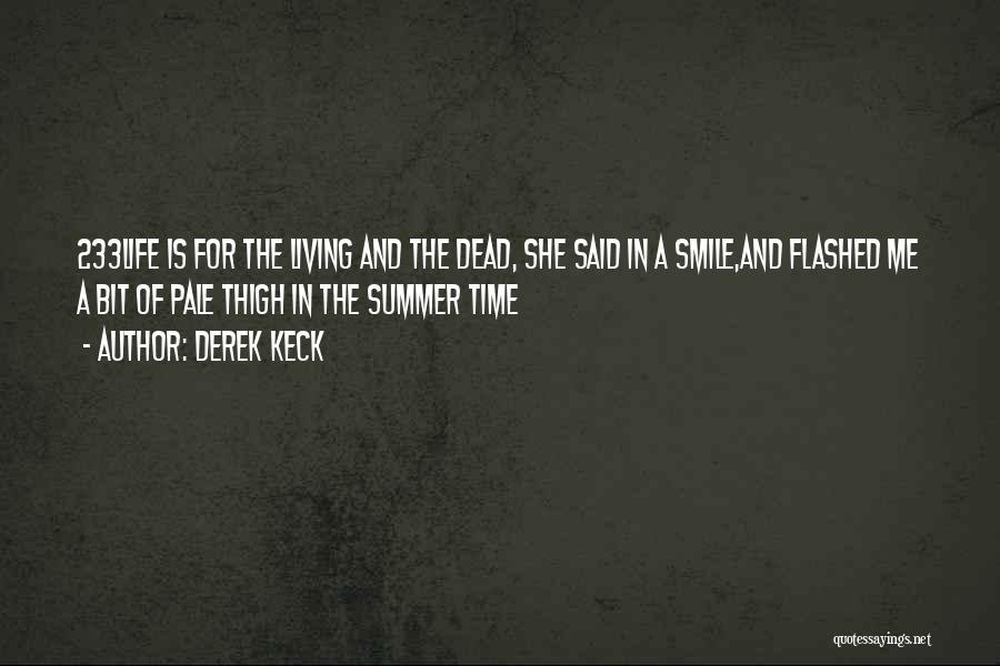 Derek Keck Quotes 258773