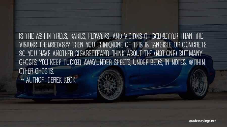 Derek Keck Quotes 651659
