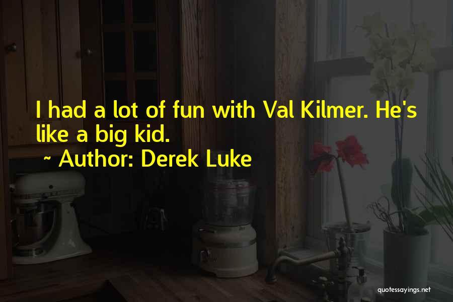 Derek Luke Quotes 1093322