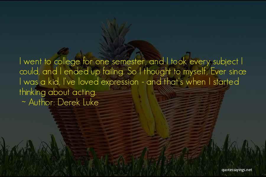 Derek Luke Quotes 2049040