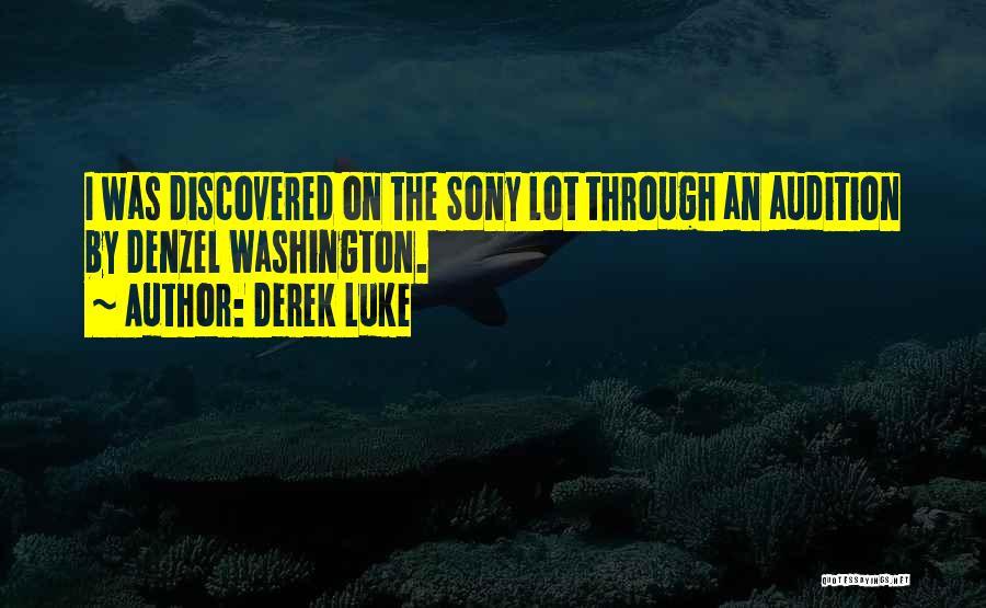 Derek Luke Quotes 458176