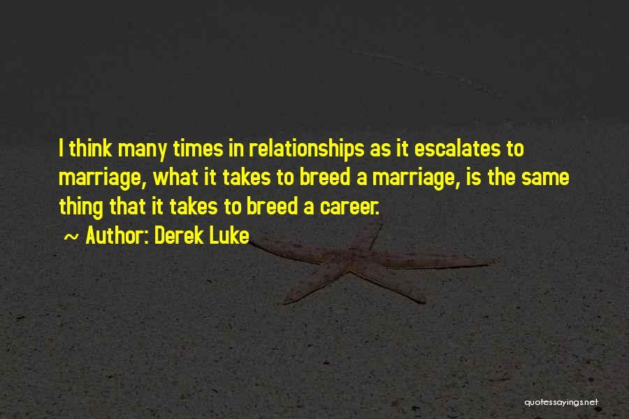 Derek Luke Quotes 729302