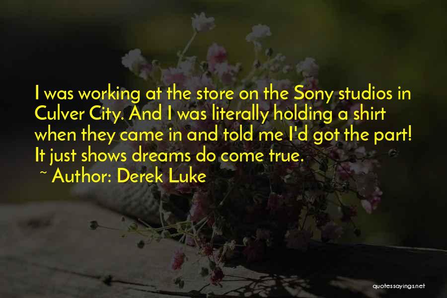 Derek Luke Quotes 761262