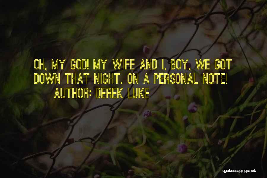 Derek Luke Quotes 773044