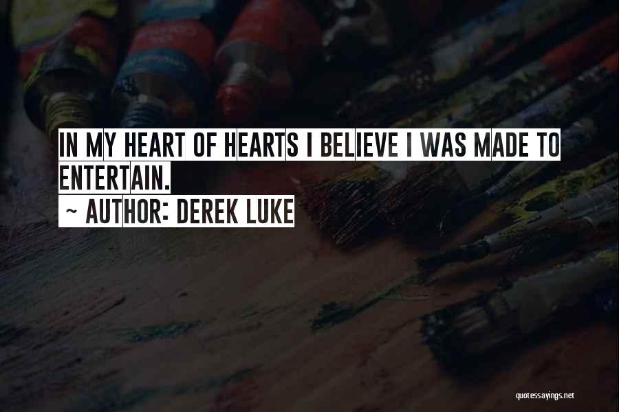 Derek Luke Quotes 898353