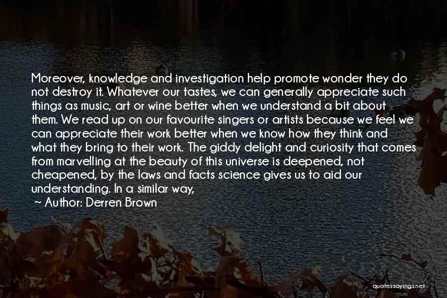 Derren Brown Inspirational Quotes By Derren Brown