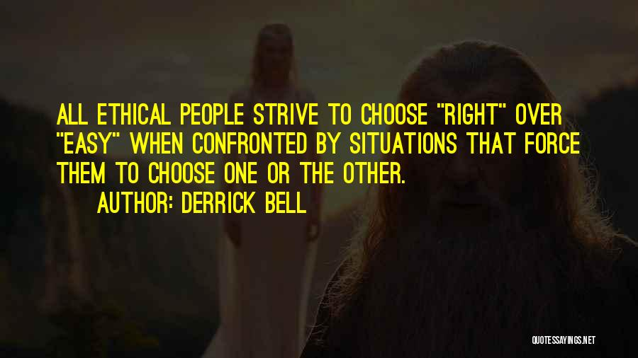 Derrick Bell Quotes 1223220