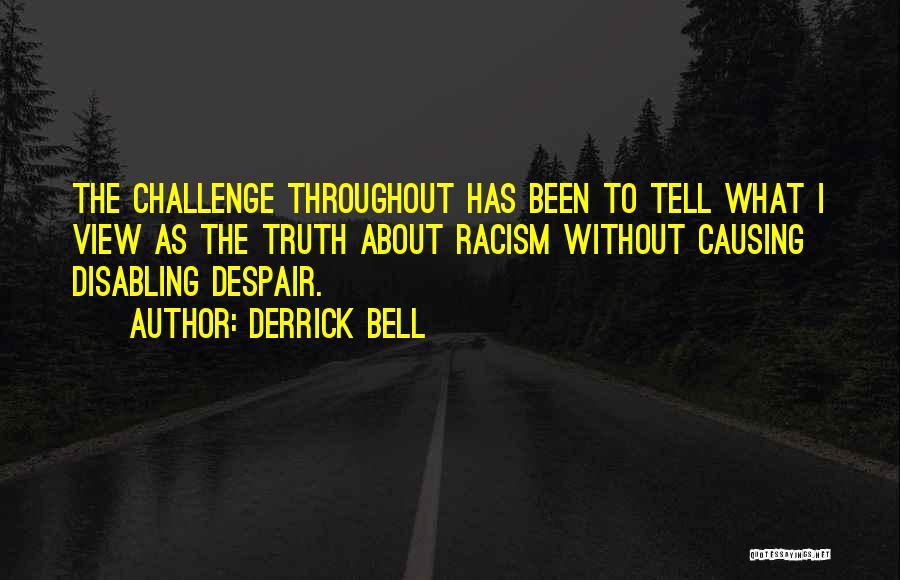 Derrick Bell Quotes 2025524