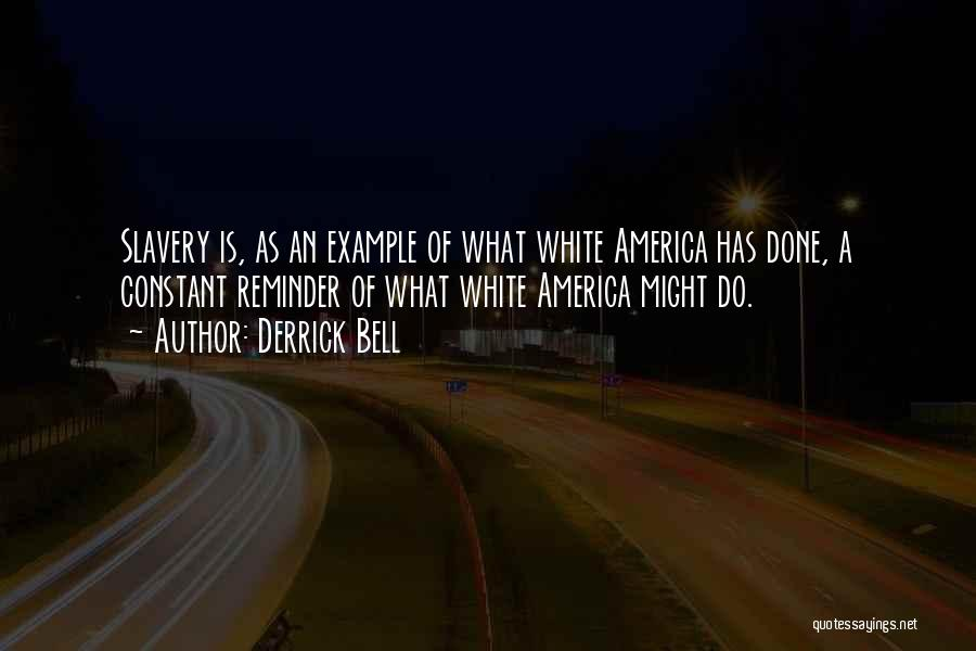 Derrick Bell Quotes 862273