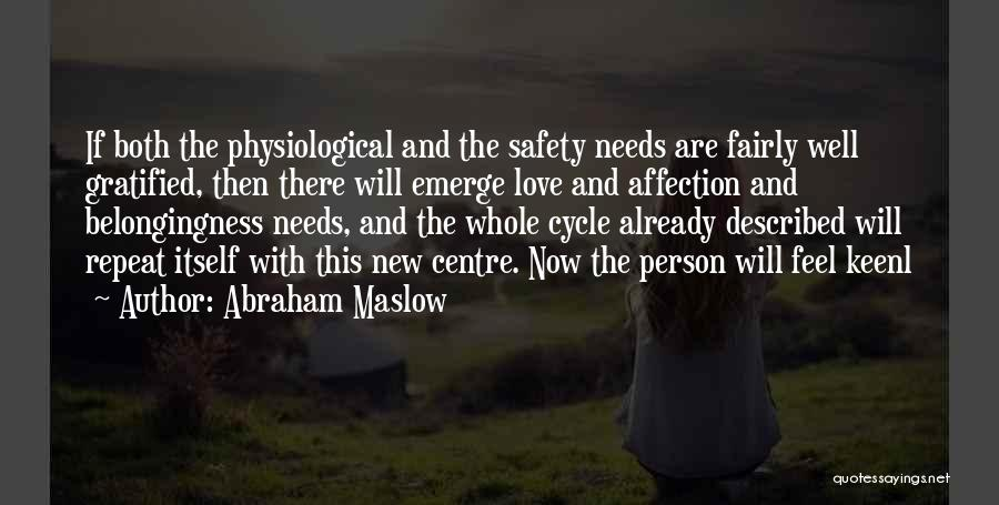 Described Quotes By Abraham Maslow