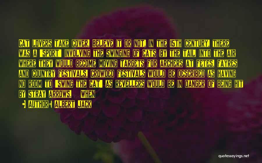 Described Quotes By Albert Jack