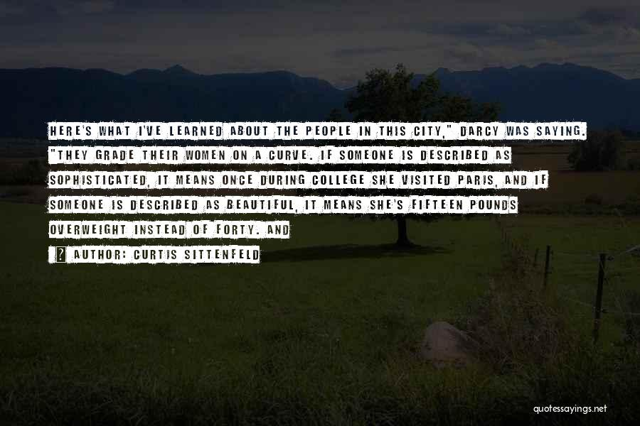 Described Quotes By Curtis Sittenfeld