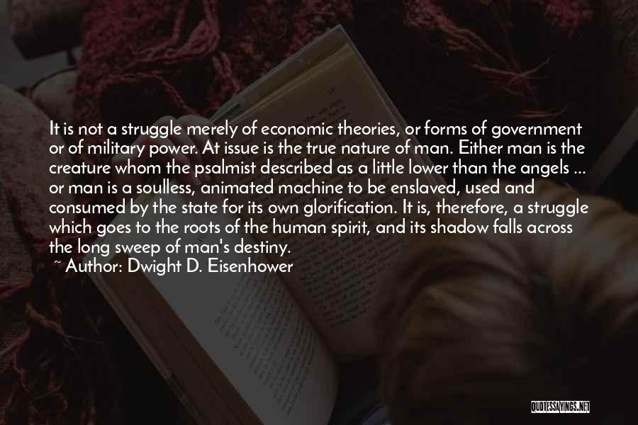 Described Quotes By Dwight D. Eisenhower