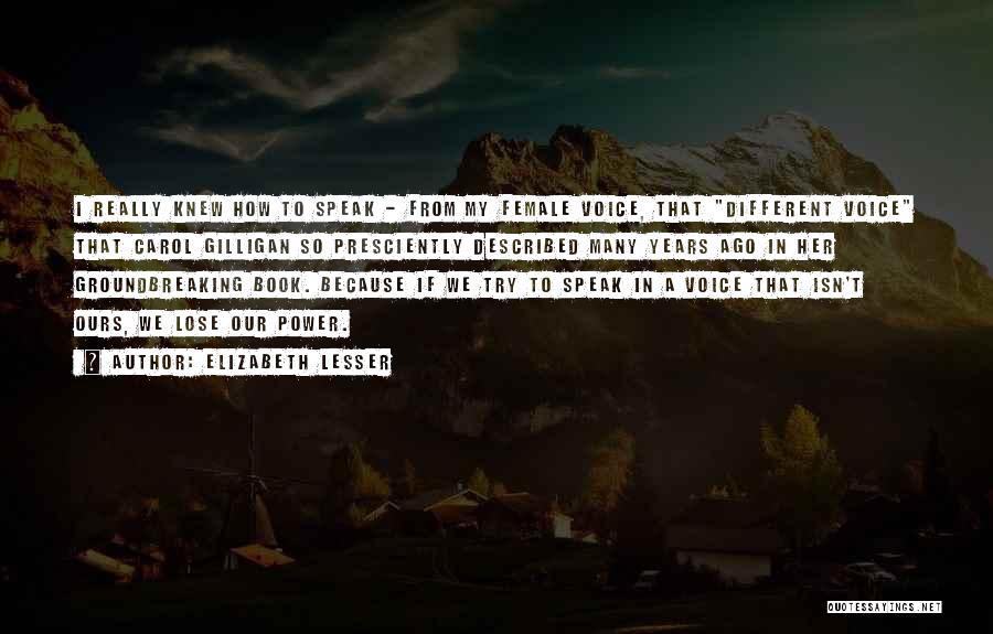 Described Quotes By Elizabeth Lesser