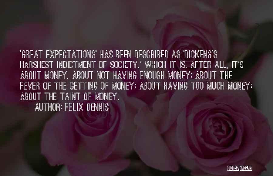 Described Quotes By Felix Dennis