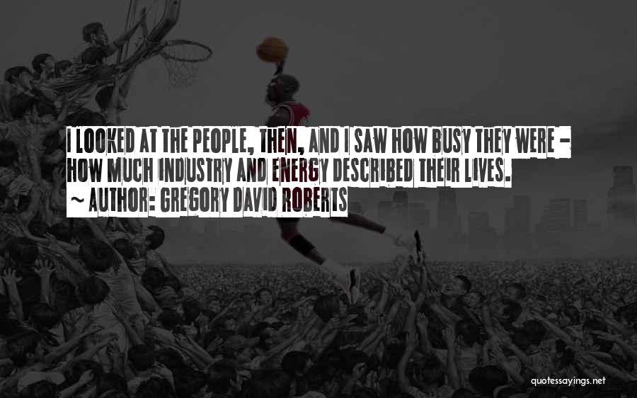 Described Quotes By Gregory David Roberts