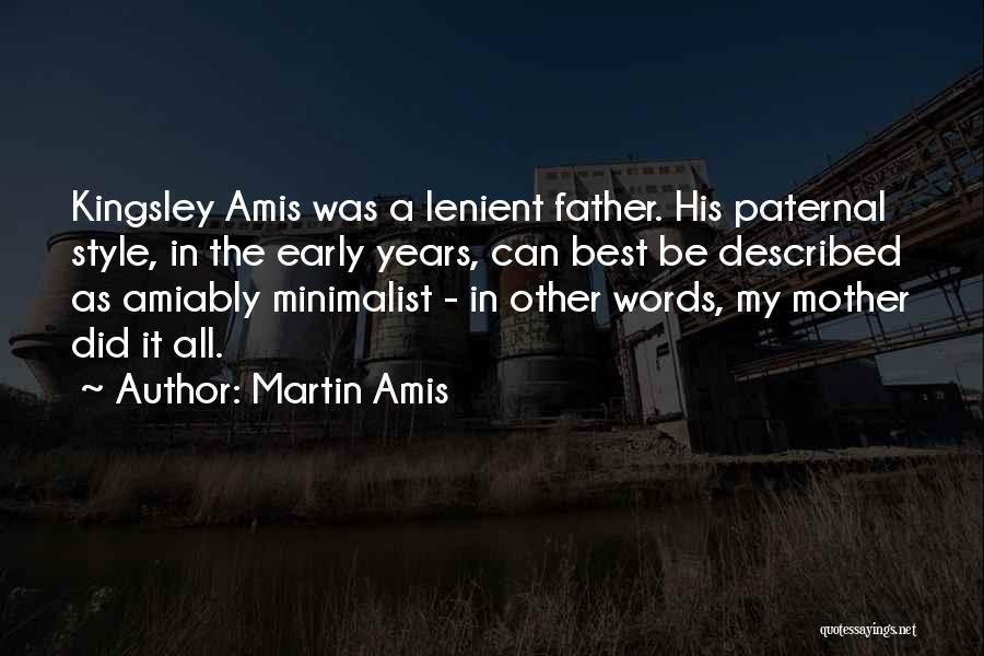 Described Quotes By Martin Amis