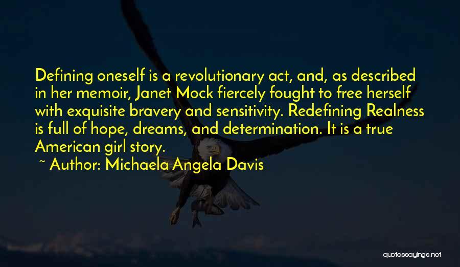 Described Quotes By Michaela Angela Davis
