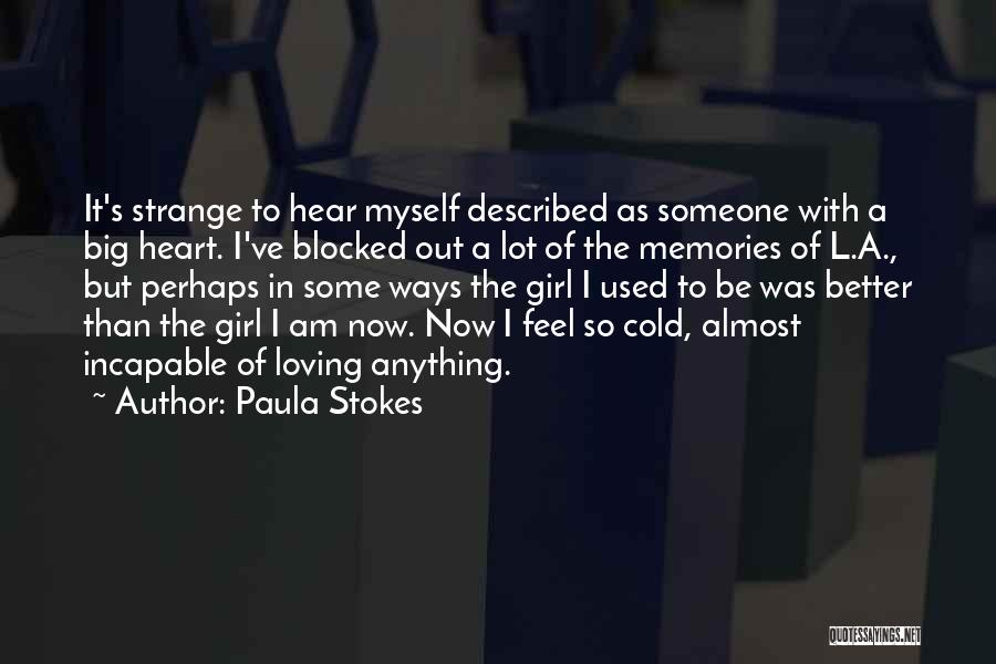 Described Quotes By Paula Stokes