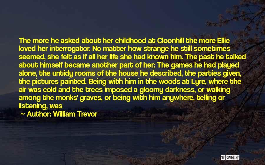 Described Quotes By William Trevor