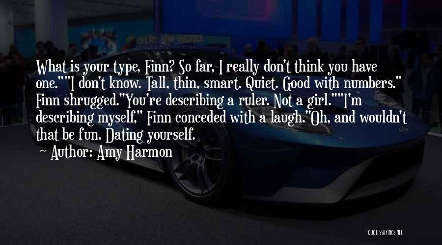 Describing A Girl Quotes By Amy Harmon
