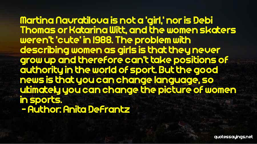 Describing A Girl Quotes By Anita DeFrantz