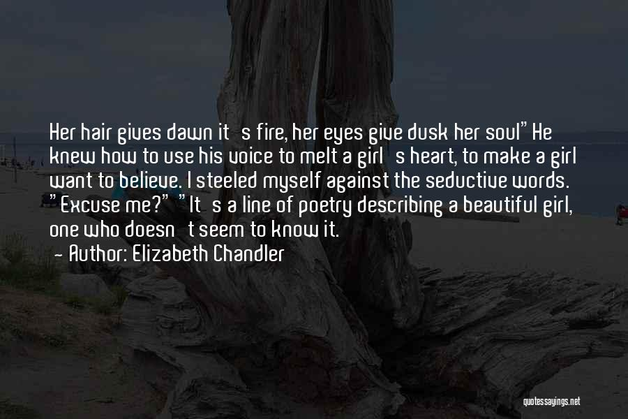 Describing A Girl Quotes By Elizabeth Chandler