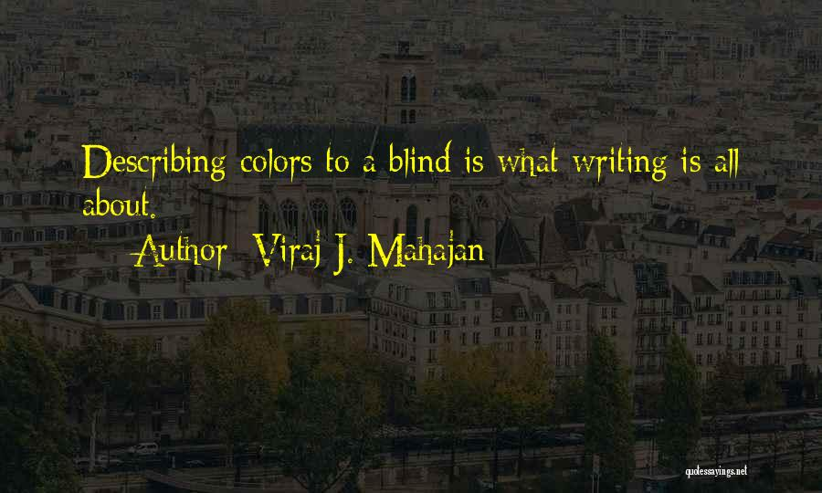 Describing Oneself Quotes By Viraj J. Mahajan