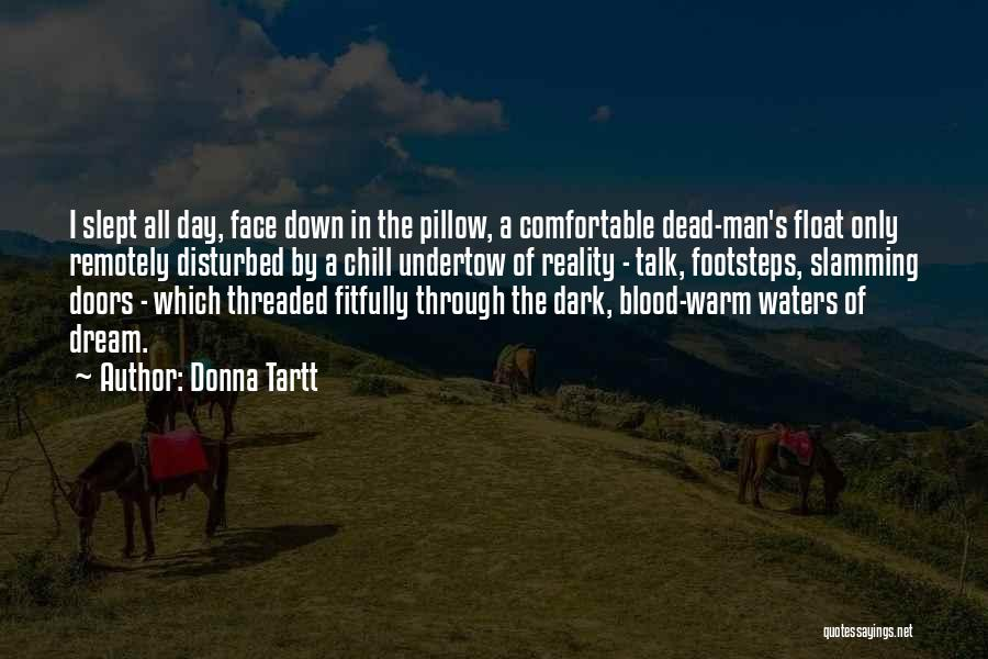 Descriptive Language Quotes By Donna Tartt